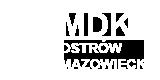Miejski Dom Kultury MDK Ostrów Mazowiecka